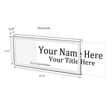 "Glass Wall Cubicle Namplates with White Border for 1/4"" - Nameplates"